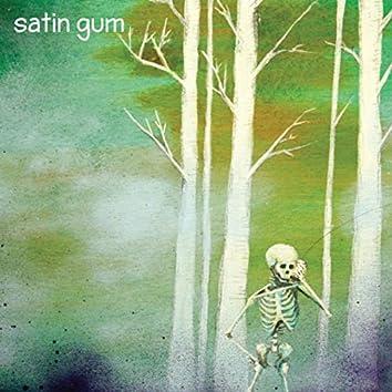 Satin Gum II