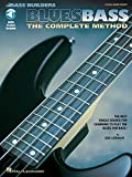 Blues Bass: The Complete Method [With CD with 74 Full-Band Tracks] (Bass Builders)