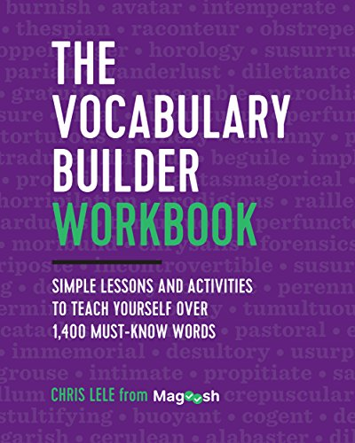 The Vocabulary Builder Workbook: Simple Lessons and Activities to Teach Yourself Over 1,400 Must-Know Words (English Edition)