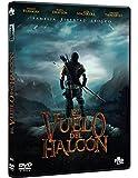 El Vuelo del Halcón [DVD]