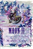 Moon II: Messenger from Scarlet Moon (Japanese Edition) by Midori Goto (2015-11-06)