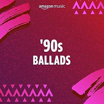 90s Ballads