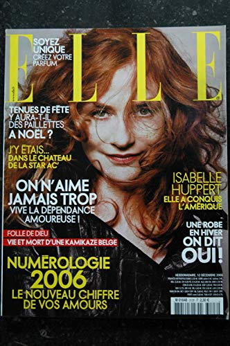ELLE 3128 12 déc. 2005 Isabelle Huppert Cover + 8 p. - M. Chedid - Naomi Watts - Stephane Bern - 190 pages - Fashion Vintage