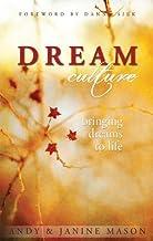 Dream Culture : Bringing Dreams to Life