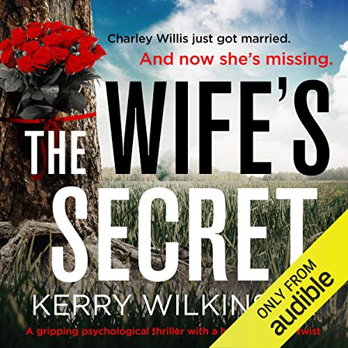 The Wife's Secret: A Gripping Psychological Thriller with a Heart-Stopping Twist cover art