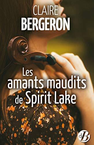 Les Amants maudits de Spirit Lake (LITTERATURE SEN) (French Edition)