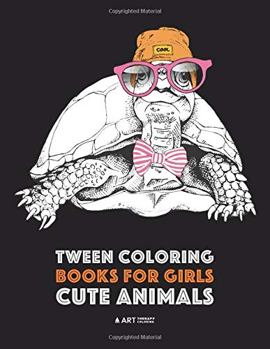 Tween Coloring Books For Girls: Cute Animals: Colouring Book for Teenagers, Young Adults, Boys, Girls, Ages 9-12,13-16, Detailed Designs for Relaxation & Mindfulness