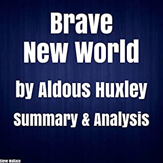 Brave New World by Aldous Huxley Summary & Analysis cover art