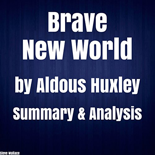 Brave New World by Aldous Huxley Summary & Analysis audiobook cover art