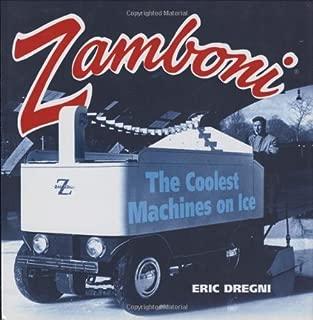 Zamboni: The Coolest Machines on Ice