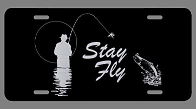 DHDM Designs Stay Fly Fly Fishing Etched Aluminum License Plate   6-Inches by 12-Inches   Car Truck RV Trailer Wall Shop Man Cave   VLP848