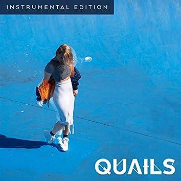 Quails - EP (Instrumental Edition)