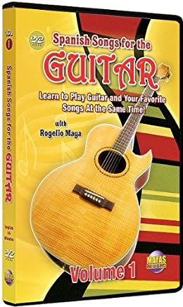 Spanish Songs for Guitar, Vol. 1: Learn to Play Guitar and Your Favorite