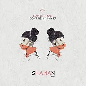 Don't Be So Shy EP