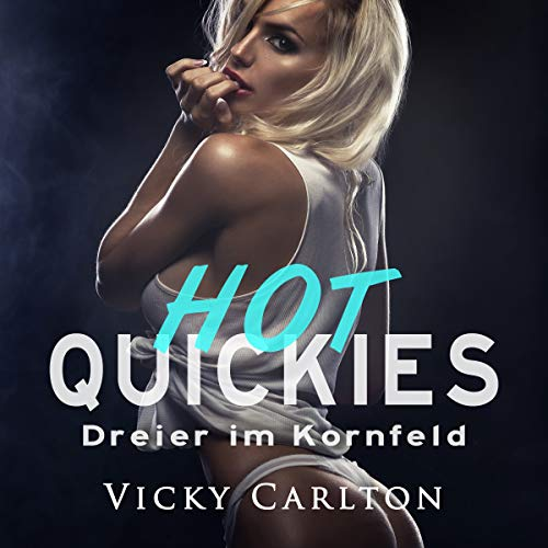 Dreier im Kornfeld. Hot Quickies Titelbild