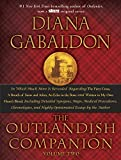 The Outlandish Companion Volume Two: The Companion to the Fiery Cross, a Breath of Snow and Ashes, an Echo in the Bone, and Written in My Own Heart's ... the Bone, and Written in My Own Heart's Blood