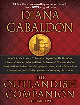 Hardcover The Outlandish Companion Volume Two Vol. 2 : The Companion to the Fiery Cross, a Breath of Snow and Ashes, an Echo in the Bone, and Written in My Own Heart's Blood Book