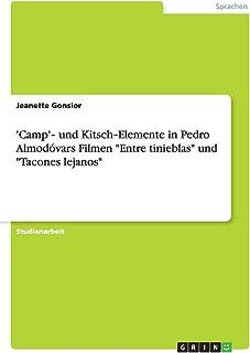 'Camp'‐ und Kitsch‐Elemente in Pedro Almodóvars Filmen