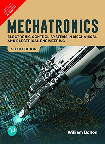 MECHATRONICS :Electronic control systems in mechanical and electrical engineering | By Pearson