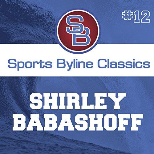 Sports Byline: Shirley Babashoff copertina