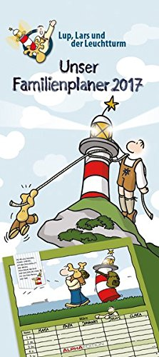 Familienplaner Lup, Lars und der Leuchtturm 2017 - (22 x 50)