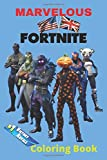 Marvelous Fortnite Coloring Book: Fortnite Coloring Book For Kids & Adult , Includes +50...