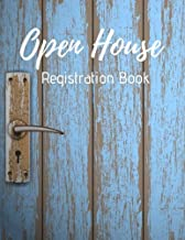 Open House Registration Book: Real Estate Agent Guest & Visitors Signatures Sign In Registry - Show Homes, Property Developers, Interior Designers