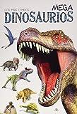 Mega Dinosaurios: Los más Temidos (Libro Gigante)