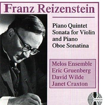 Franz Reizenstein: Piano Quintet Sonata for Violin and Piano Oboe Sonatina