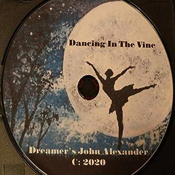 Dancing in the Vine