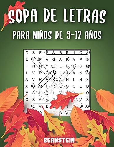 Sopa de letras para Niños de 9-12 años: 200 Sopa de letras con soluciones - Entrena la Memoria y la Lógica - Diversión para las vacaciones