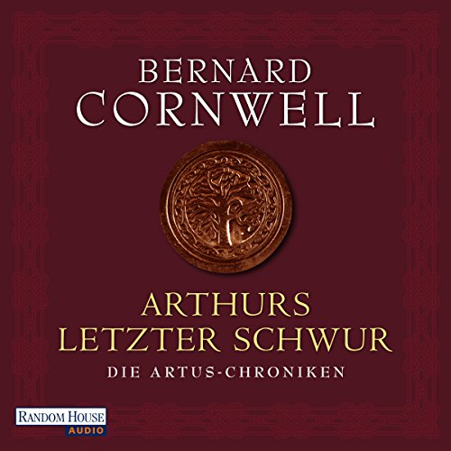 Arthurs letzter Schwur (Die Artus-Chroniken 3) Titelbild