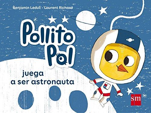 Pollito Pol juega a ser astronauta