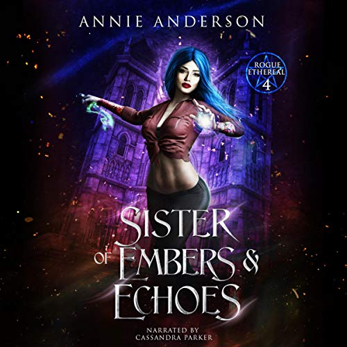Sister of Embers & Echoes Audiobook By Annie Anderson cover art