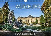 Wuerzburg - Stadt der Kirchen (Wandkalender 2022 DIN A4 quer): Durch alle Jahreszeiten in Wuerzburg (Monatskalender, 14 Seiten )