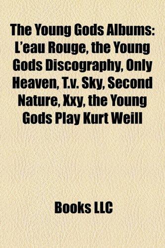 The Young Gods Albums: L'eau Rouge, the
