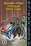 Spider-man Versus Doc Ock (Spider-Man 2)