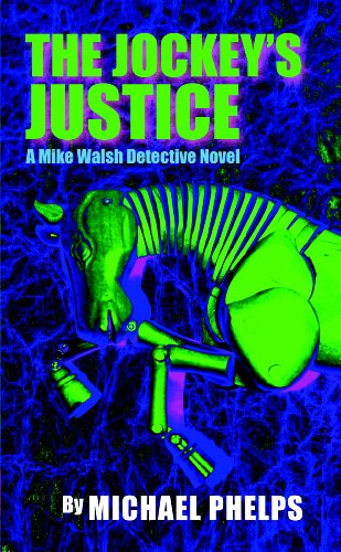 The Jockey's Justice (The Mike Walsh Detective Novels Book 2) (English Edition)