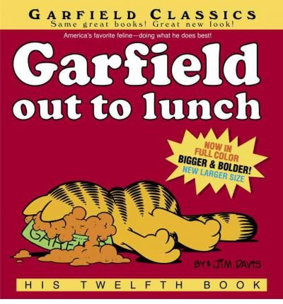 By Jim Davis ; Jim Davis ( Author ) [ Garfield Out to Lunch Garfield Classics (Paperback) By Apr-2006 Paperback