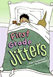 First Grade Jitters by Robert Quackenbush. Great back to school book for Grade 1.