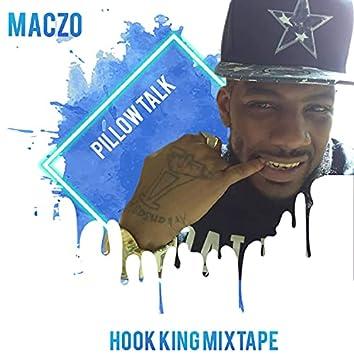 MacZo Pillow Talk Hook King Mixtape