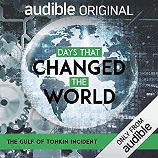 Ep. 4: The Gulf of Tonkin Incident (Days that Changed the World) audiobook cover art