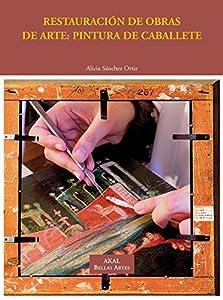 Restauración de obras de arte: Pintura de caballete (Bellas Artes)