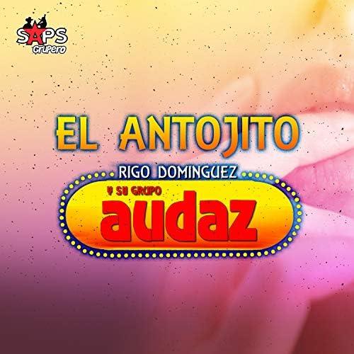 Rigo Dominguez y su Grupo Audaz