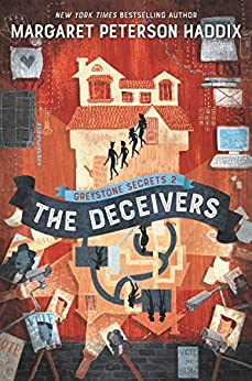 Greystone Secrets #2: The Deceivers by [Margaret Peterson Haddix]