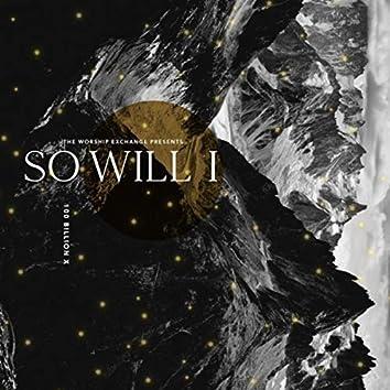 So Will I (100 Billion X)