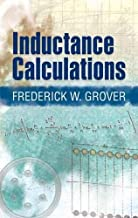 Inductance Calculations (Dover Books on Electrical Engineering)