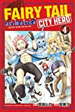 FAIRY TAIL CITY HERO(4) (マガジンポケットコミックス)