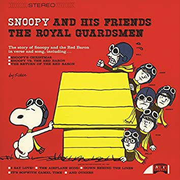 Snoopy And His Friends The Royal Guardsmen