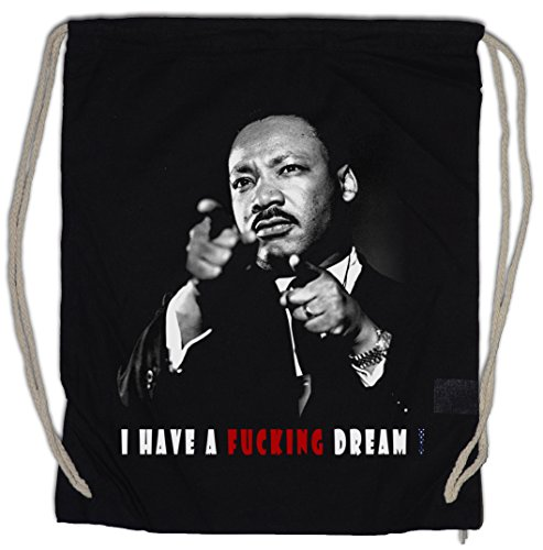 Urban Backwoods I Have A Fucking Dream Sac à Cordon Gym de Sport Martin Luther King Black Panthers Power Party